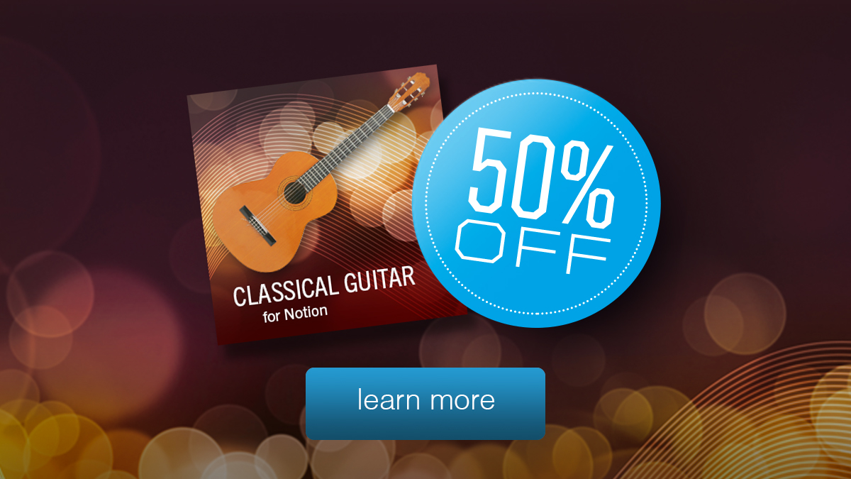 Notion Classical Guitar April 2020 50% Off