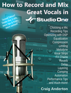 Craig Anderton - How to Record and Mix Great Vocals in Studio One - 2nd Edition product image thumbnail