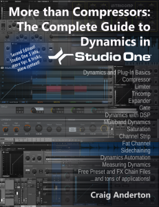 Craig Anderton - More than Compressors - The Complete Guide to Dynamics in Studio One - 2nd Edition product image thumbnail