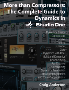 More than Compressors - The Complete Guide to Dynamics in Studio One product image thumbnail
