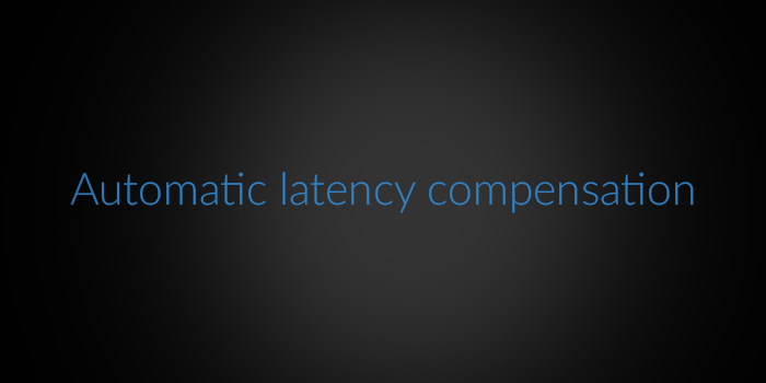 Automatic latency compensation screenshot