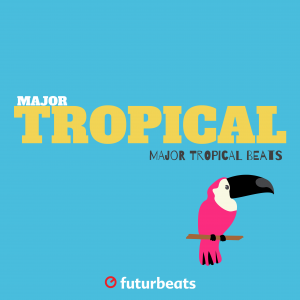 Futurbeats - Major Tropical Beats product image thumbnail