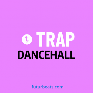 Futurbeats - Trap Dancehall product image thumbnail