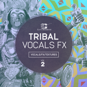 EarthMoments - Tribal Vocals FX Vol. 02 product image thumbnail