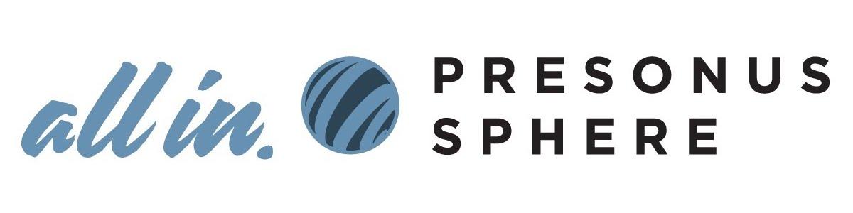 All In PreSonus Sphere